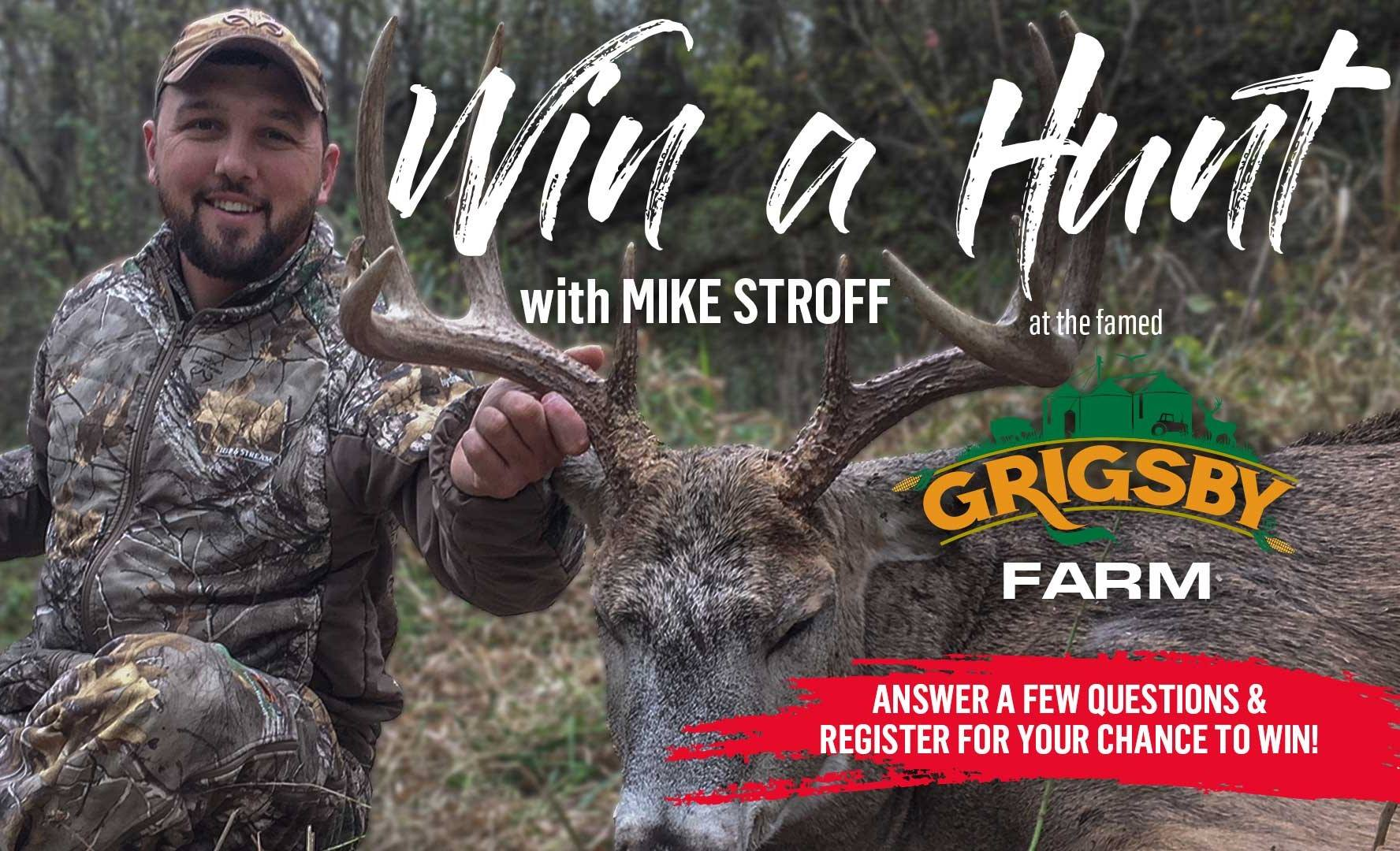 Enter for chance to win a White-tail hunt in Illinois at the famed Grigsby farm